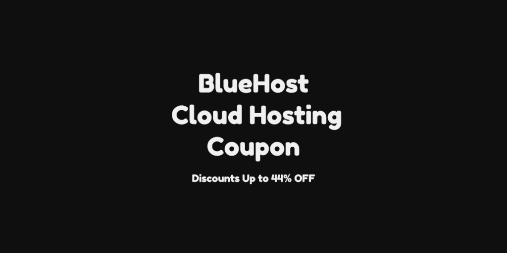 BlueHost Cloud Hosting Coupon